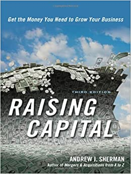 Book Raising Capital: Get the Money You Need to Grow Your Business