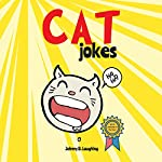 Cat Jokes: Funny and Hilarious Jokes for Kids | Johnny B. Laughing