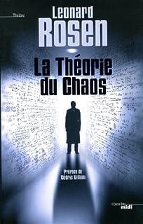 La théorie du chaos, Rosen, Leonard