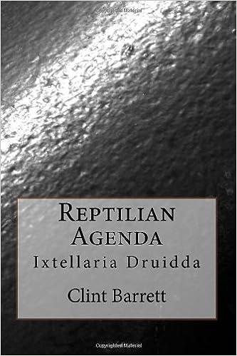 Reptilian Agenda (Ixtellaria Druidda Book 1)