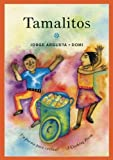 img - for Tamalitos: Un poema para cocinar / A Cooking Poem (Bilingual Cooking Poems) book / textbook / text book