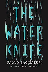 The Water Knife: A novel