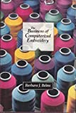 img - for Business of Computerized Embroidery by Barbara J. Behm (1990-02-03) book / textbook / text book