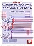 Mel Bay Cahier de Musique Special Guitare, Odile Noel, 0786677422