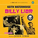 Billy Liar Audiobook by Keith Waterhouse Narrated by John Simm