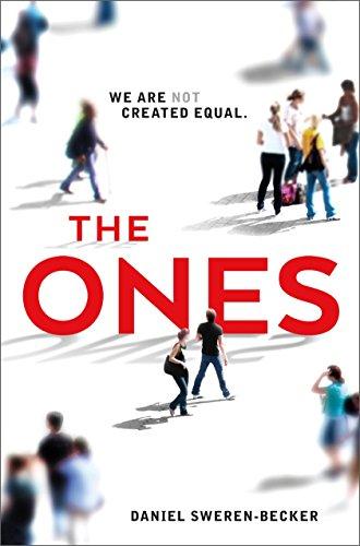 The Ones by [Sweren-Becker, Daniel]