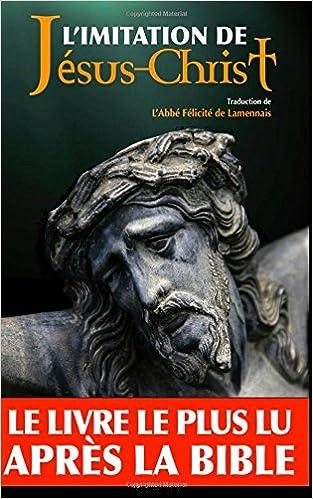 En ligne L'imitation de Jésus-Christ (Annoté) pdf