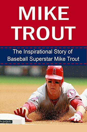 Superstars Baseball Card (Mike Trout: The Inspirational Story of Baseball Superstar Mike Trout (Mike Trout Unauthorized Biography, Los Angeles Angels of Anaheim, MLB Books))