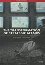 The Transformation of Strategic Affairs (Adelphi series)