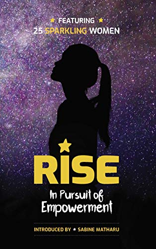 Rise: In Pursuit of Empowerment by [Matharu, Sabine]