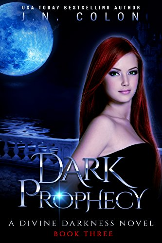 Dark Prophecy (A Divine Darkness Novel 3)