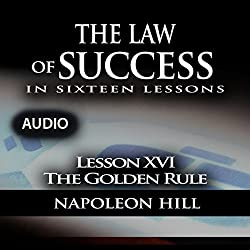The Law of Success, Lesson XVI: The Golden Rule