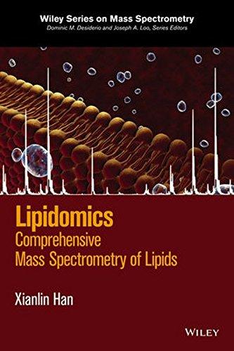 Lipidomics: Comprehensive Mass Spectrometry Of Lipids (Wiley Series On Mass Spectrometry)