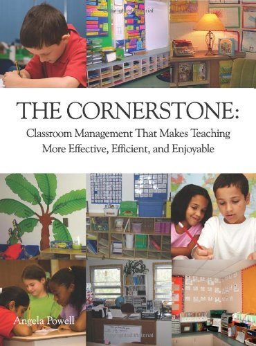 The Cornerstone: Classroom Management That Makes Teaching More Effective, Efficient, and Enjoyable from Brand: Due Season Press