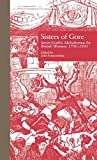 img - for Sisters of Gore: Seven Gothic Melodramas by British Women, 1790-1843 (Garland Reference Library of the Humanities) book / textbook / text book