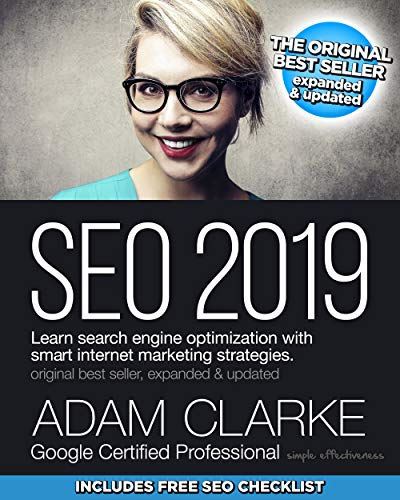 SEO 2019: Learn search engine optimization with smart internet marketing strategies (Best Ebook Search Engine)