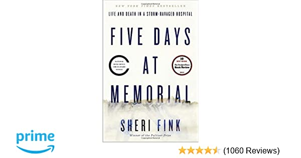 five days at memorial summary