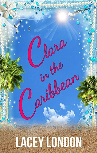 Rum Punch - Clara in the Caribbean: Grab a rum punch and escape to Barbados in this scorching sunlounger read. (Clara Andrews Book 6)