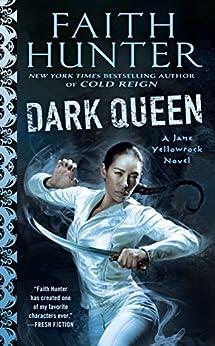 Dark Queen (Jane Yellowrock) by [Hunter, Faith]