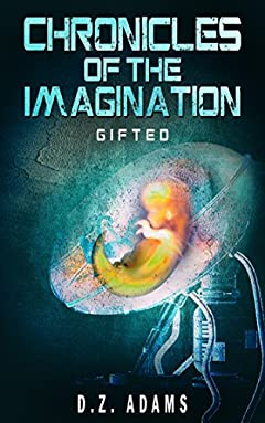 GIFTED (Chronicles of the Imagination Book 1)