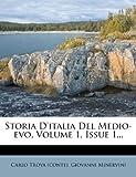 Storia d'Italia Del Medio-Evo, Giovanni Minervini, 1279131225