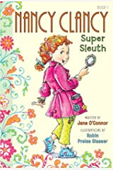 Fancy Nancy: Nancy Clancy, Super Sleuth (Nancy Clancy Chapter Books series Book 1) Kindle Edition