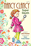 Fancy Nancy: Nancy Clancy, Super Sleuth (Nancy Clancy Chapter Books series Book 1)