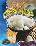 What Are Crystals?, Molly Aloian, 0778772187