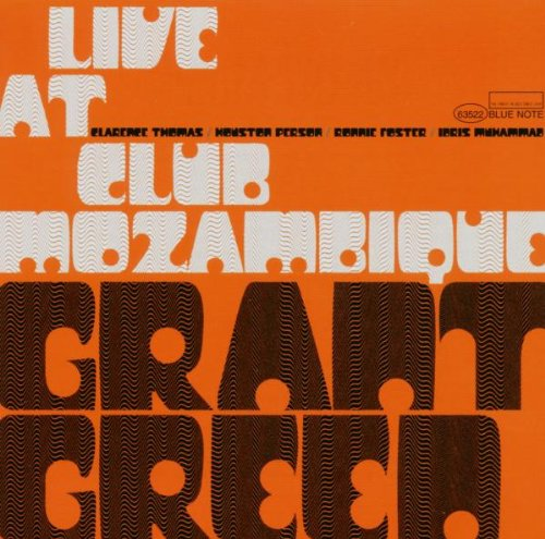 Live At The Club Mozambique by Green, Grant