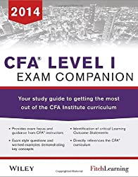 CFA Level I Exam Companion: The Fitch learning/Wiley Study Guide to Getting the Most out of the CFA Institute Curriculum