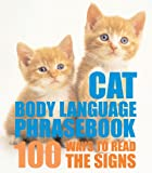 Cat Body Language Phrasebook, Trevor Warner, 159223710X