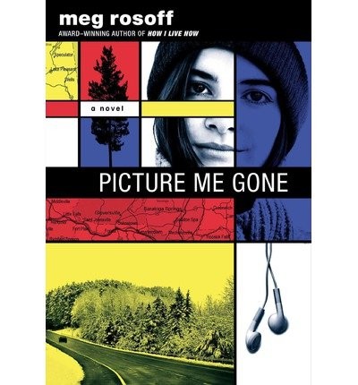 [ { PICTURE ME GONE } ] by Rosoff, Meg (AUTHOR) Oct-03-2013 [ Hardcover ] pdf epub