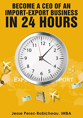 become-a-ceo-of-an-import-export-business-in-24-hours