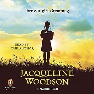 Brown Girl Dreaming Hörbuch