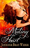 Mutiny of the Heart (Romancing the Pirate Book 4)