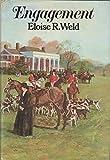 Engagement, Eloise R. Weld, 0394496795
