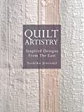 quilt artistry - Quilt Artistry: Inspired Designs from the East