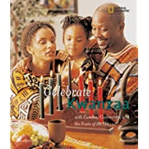 Holidays Around the World: Celebrate Kwanzaa: With Candles, Community, and the Fruits of the Harvest by Carolyn B. Otto (2008-10-14)