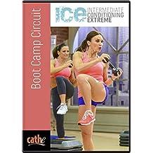 Cathe Friedrich's ICE Boot Camp Circuit