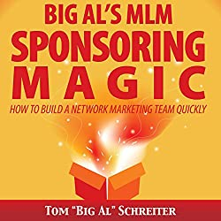 Big Al's MLM Sponsoring Magic