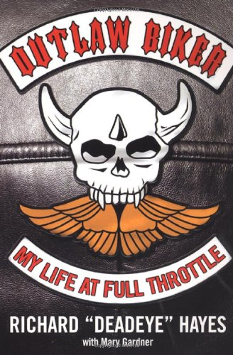 Download Outlaw Biker: My Life At Full Throttle pdf