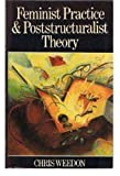 Feminist Practice and Poststructuralist Theory 9780631151883
