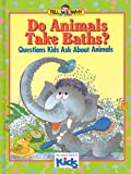 Do Animals Take Baths?, Neil Morris, 0895776103