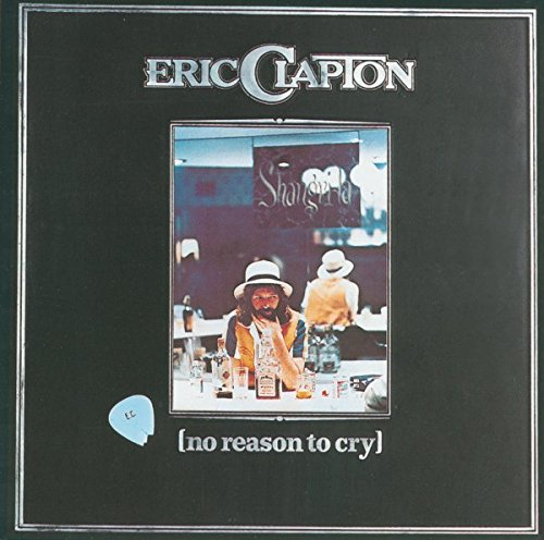 CD : Eric Clapton - No Reason To Cry (remastered) (Remastered)