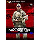 Panteao Productions: Make Ready with Doc Spears Combat Lifesaver - PMR054 - Doc Spears - EAG Tactical - TCCC - First Aid - Medical - IFAK - Special Forces - SOF - DVD