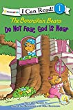 Best Zonderkidz Books On Educations - The Berenstain Bears, Do Not Fear, God Is Review