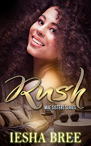 Search : Rush: Mae Sisters Series (Mae Sister Series Book 2)