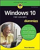 Windows 10 For Seniors For Dummies (For Dummies (Computer/Tech))