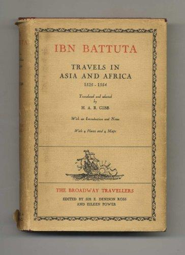 Ibn Battuta Travels in Asia and Africa 1325-1354 (Ibn Battuta Travels In Asia And Africa)