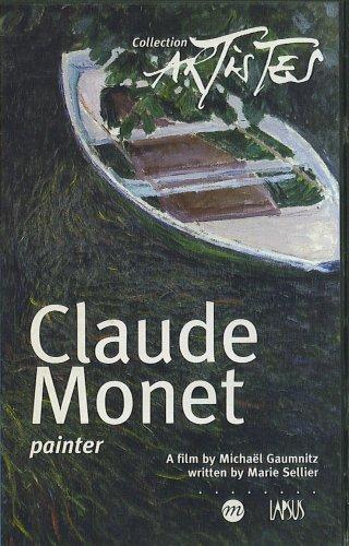 Claude Monet Painter - A film by Michael Baummitz written by Marie Sellier